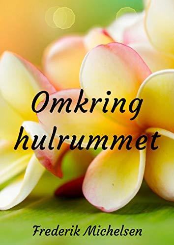 Omkring hulrummet (Danish Edition) por Frederik  Michelsen