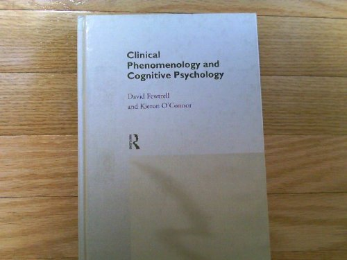 Clinical Phenomenology and Cognitive Psychology (International Library of Psychology) by David Fewtrell (1994-11-17)