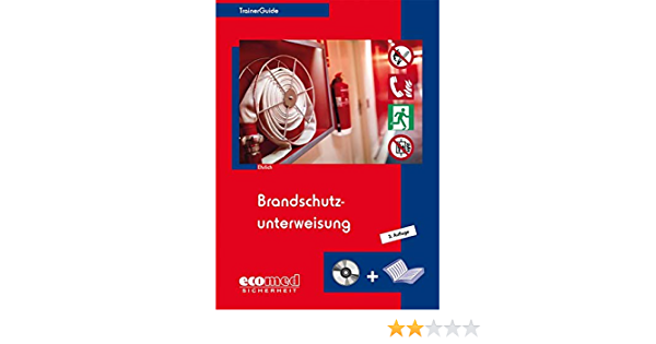 Brandschutzunterweisung Softcover Mit Cd Rom Amazon De Ehrlich Dirk Bucher