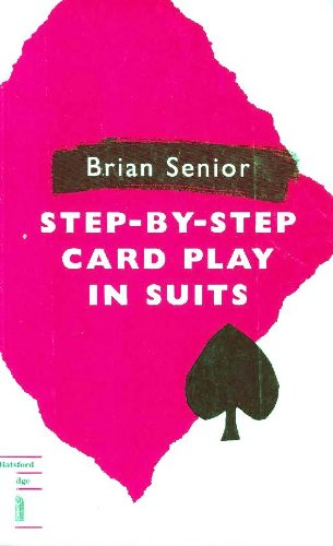 Step-by-step Card Play in Suits (Batsford bridge)