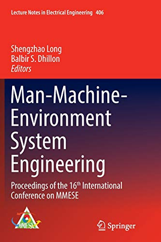 Man-Machine-Environment System Engineering: Proceedings of the 16th International Conference on MMESE (Lecture Notes in Electrical Engineering, Band 406)