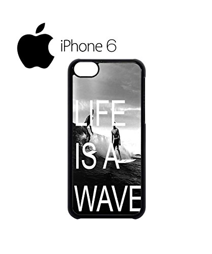 Life is a Wave Surfing Surfer Stack Swag Mobile Phone Case Back Cover Hülle Weiß Schwarz for iPhone 6 Black Weiß