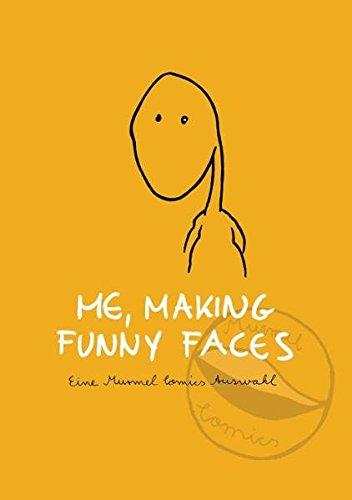 Me, making funny faces: Eine Murmel Comics Auswahl