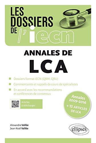 LES ANNALES DE LCA DE 2009 À 2016 + 15 ARTICLES DE LCA