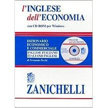 f86df8c7f0 L'inglese dell'economia. Dizionario economico e commerciale inglese-italiano,  italiano