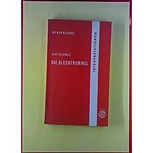 Günter Grass. Die Blechtrommel. Interpretationen