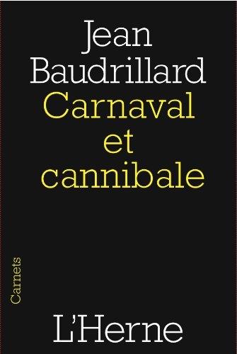 Carnaval et cannibale par Jean Baudrillard