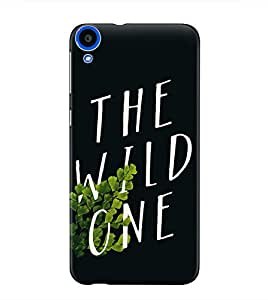 The Fappy Store the wild one plastic back cover For htc desire 820