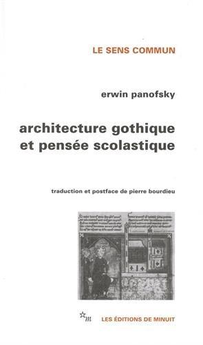 Architecture gothique et pensée scolastique précédé de L'abbé Suger de Saint-Denis