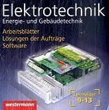 Elektrotechnik Aufträge: Energie- und Gebäudetechnik Lernfelder 9-13: Daten-CD