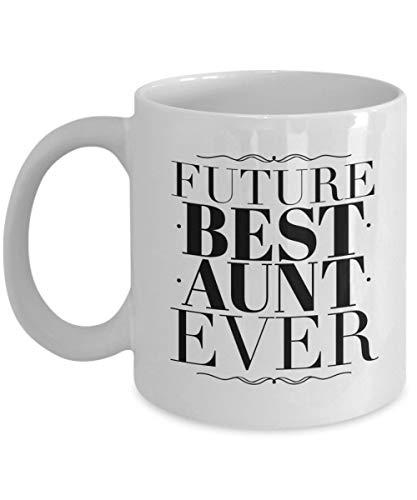 Dozili divertente tazza da caffè - future best aunt ever - novità regalo di compleanno o di natale, miglior regalo sotto i 20 dollari, 325 ml, bianco