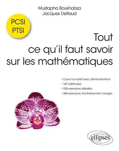 Tout ce qu'il faut savoir sur les mathématiques PCSI et PTSI