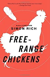 Free-Range Chickens by Simon Rich (2009-05-12)