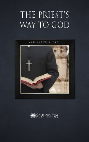 The Priest's Way to God by Dom Eugene Boylan (2014-03-13)