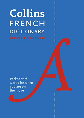 Collins French Dictionary Pocket Edition: 40,000 words and phrases in a portable format