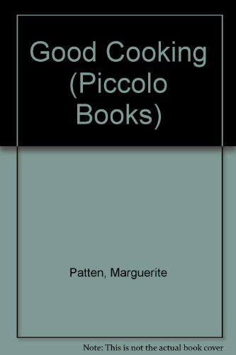 Good cooking : the second Piccolo cookbook