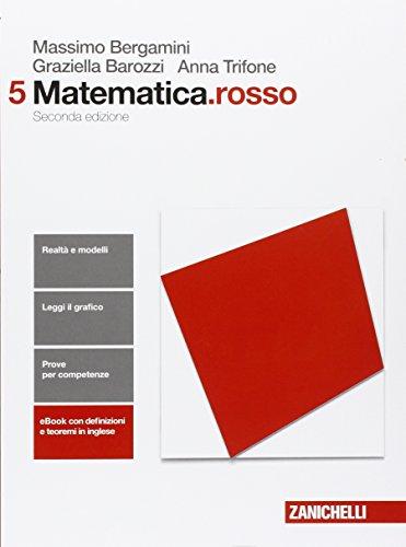 Matematica.rosso. Per le Scuole superiori. Con e-book. Con espansione online: 5