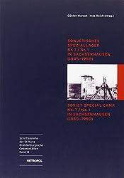 Sowjetisches Speziallager Nr. 7 /Nr. 1 in Sachsenhausen (1945-1950)  /Soviet Special Camp Nr. 7 /Nr. 1 in Sachsenhausen (1945-1950): Katalog der ... der Stiftung Brandenburgische Gedenkstätten)