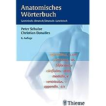 Anatomisches Wörterbuch: Lateinisch - Deutsch, Deutsch - Lateinisch