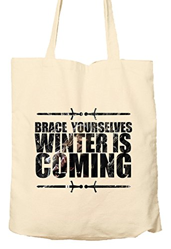 Preisvergleich Produktbild Brace Yourselves Winter Is Coming - Game Of Thrones Parody - Environmentally Friendly Tote Bag, Natural Shopping Bag