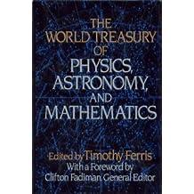 The World Treasury of Physics, Astronomy and Mathematics (1991-03-30)