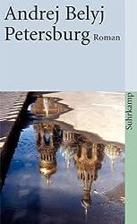 Petersburg: Roman in acht Kapiteln mit Prolog und Epilog (suhrkamp taschenbuch)