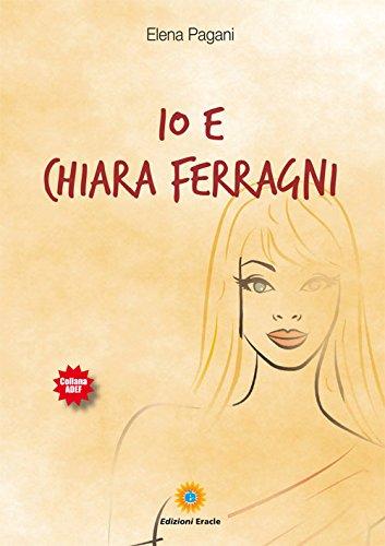 Io e Chiara Ferragni (Adef) por Elena Pagani
