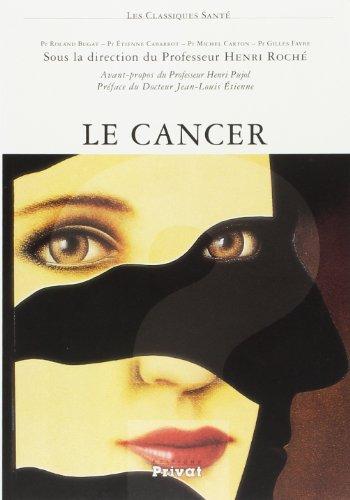 Le cancer par Henri Roche
