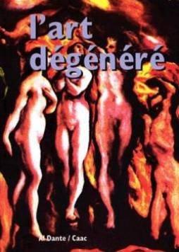 L'art dégénéré : Actes d'une exposition, Aix-en-Provence, juin 1998