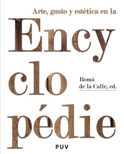 Arte, gusto y estética en la Encyclopédie por Romà de la Calle