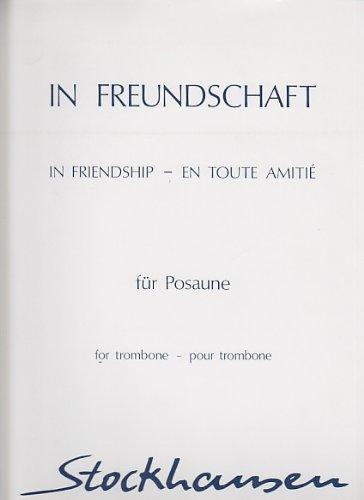 STOCKHAUSEN KARLHEINZ - IN FREUNDSCHAFT Klassische Noten Posaune