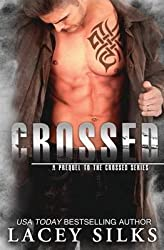 [(Crossed)] [By (author) Lacey Silks] published on (January, 2015)