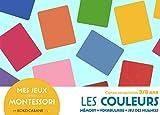 Mes jeux Montessori : les couleurs