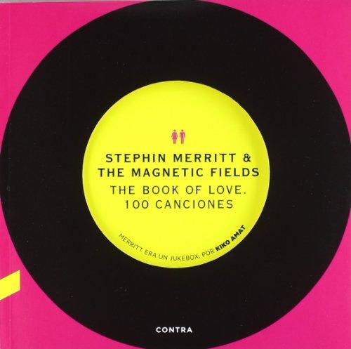 The Book Of Love (Songbook) por Stephin Merritt