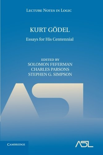 Kurt Godel: Essays for His Centennial (Lecture Notes in Logic) (2013-06-20)
