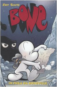 In fuga da Boneville. Bone