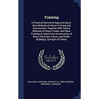 Framing: a Practical Manual of Approved