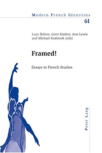 Framed!: Essays in French Studies (Modern French Identities, Band 61)