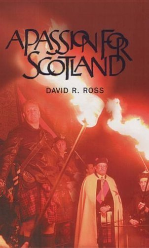 a-passion-for-scotland-by-david-r-ross-2003-01-01