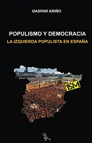 Populismo y democracia: La izquierda populista en España (La hora de la verdad nº 2)