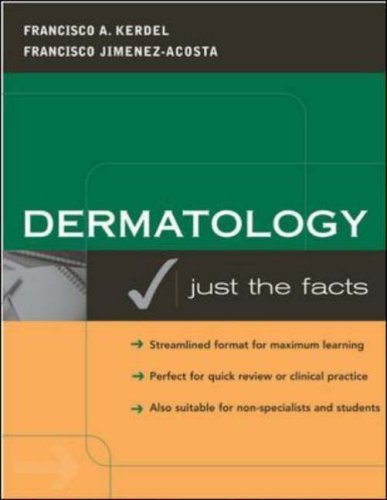 Dermatology: Just the Facts by Francisco Kerdel (2003-03-10)