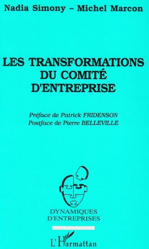 Les transformations du comité d'entreprise: SNECMA Evry-Corbeil 1983-1993