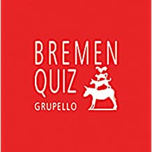 Bremen-Quiz: 100 Fragen und Antworten