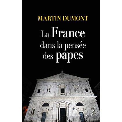 La France dans la pensée des papes (HISTOIRE)