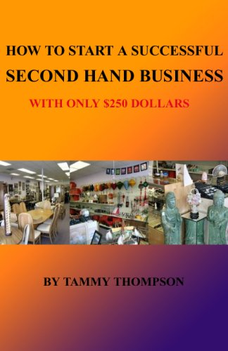 how-to-start-a-successful-second-hand-business-with-only-250-dollars-english-edition