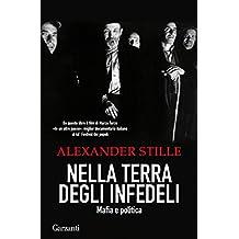 Nella terra degli infedeli: Mafia e politica