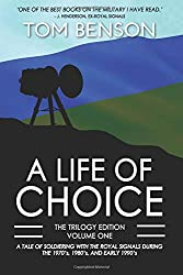 A Life of Choice: Part One (The Trilogy Edition)