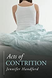 Acts of Contrition by Jennifer Handford (2014-04-15)