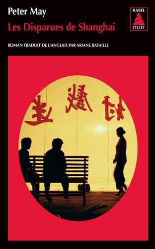 Les Disparues de Shanghai par Peter May