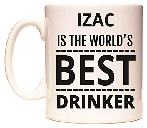IZAC IS THE WORLD'S BEST DRINKER Tasse de WeDoMugs